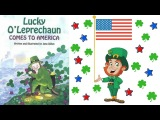 Lucky O'Leprechaun Comes to America Book by Jana Dillon - Stories for Kids - Children's Books