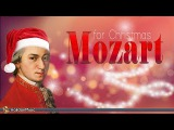 Mozart for Christmas Classical Christmas Music