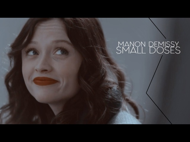 ► Manon Demissy | Small Doses [SKAM FRANCE]