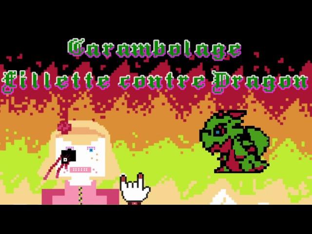 Pryapisme - Carambolage fillette contre individu dragon non-décortiqué MUSICVIDEO