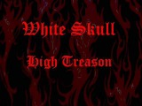 White Skull - High Treason