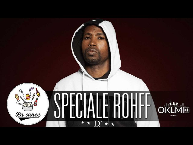 ROHFF : Quel est son meilleur album ? - LaSauce sur OKLM Radio 11/01/17 {OKLM TV}