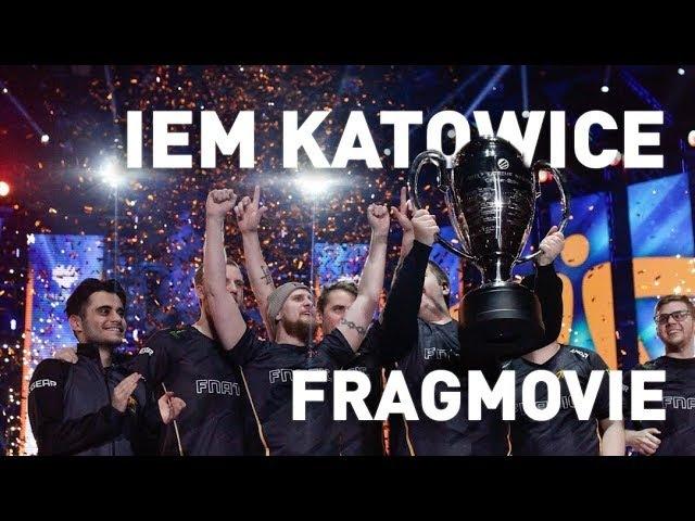 IEM Katowice 2018: A FNATIC Fragmovie