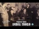 ANIBAL TROILO - FRANCISCO FIORENTINO - FAROL - TANGO - 1943