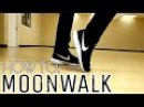 HOW TO LEARN TO MOONWALK IN 5 MINUTES! 3 EASY STEPS!