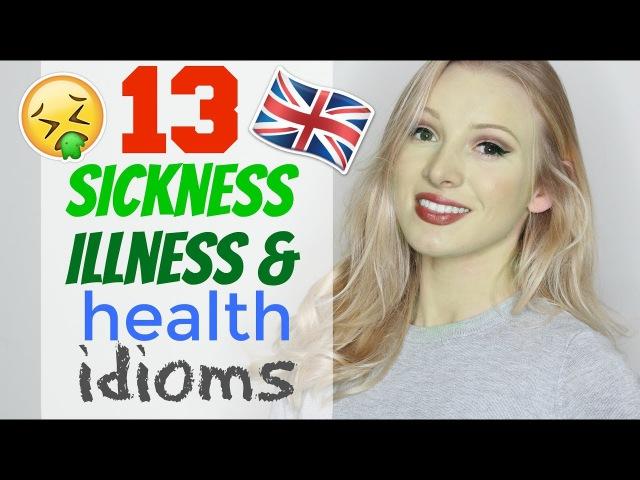 13 IDIOMS for ILLNESS, SICKNESS HEALTH | English Vocabulary Lesson Spon