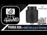 PHOBIA RDA l by Vandy Vape & Alex VapersMD l Full HD Review l Обзор
