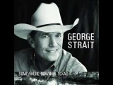 George Strait -- You'll Be There