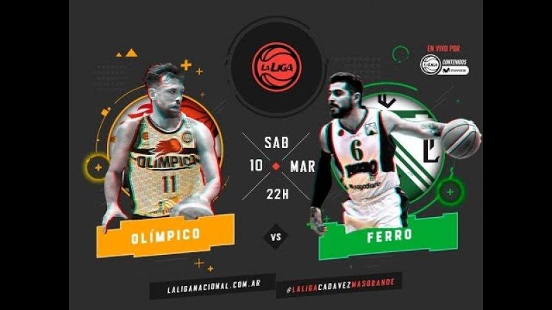 Liga Nacional: Olímpico vs. Ferro | LaLigaEnTyCSports