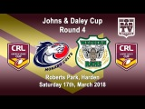 2018 CRL - Andrew Johns and Laurie Daley Cups - Round 4 - Monaro Colts v Western Rams