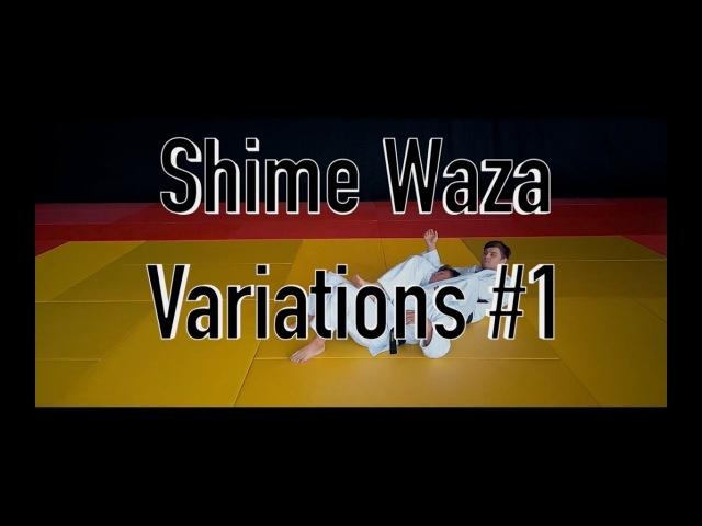 Shime Waza Variations 1 / Техника удушения
