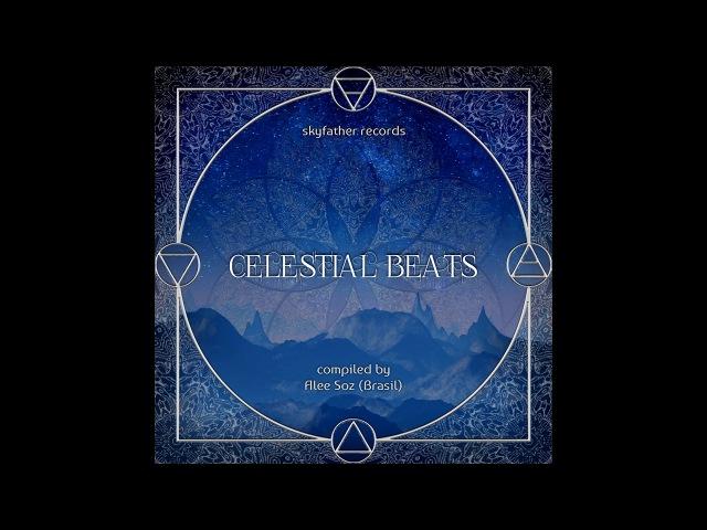 VA - Celestial Beats Compiled by Alle Soz (Brasil) 2017