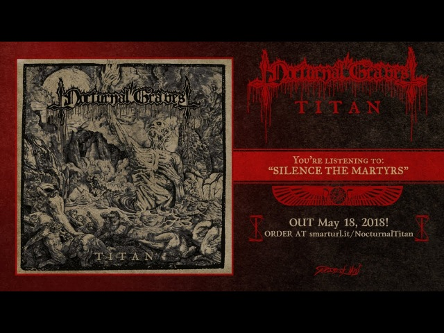 Nocturnal Graves - Silence the Martyrs (Official Track Premiere)