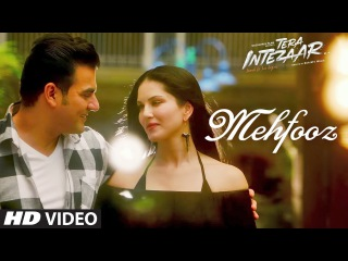 Mehfooz Video Song   Tera Intezaar   Sunny Leone   Arbaaz Khan