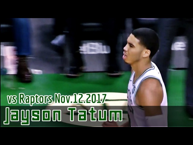Jayson Tatum 13pts Highlights | Nov.12.2017 vs Toronto