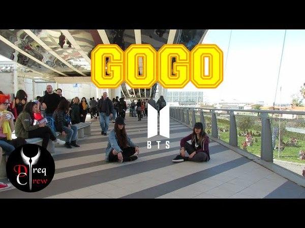 [KPOP IN PUBLIC - ITALY] BTS - GOGO (고민보다 Go) Dance Cover || DREQ CREW (드레츠 크루)
