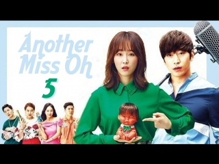 [FSG Reborn, Libertas] Another Miss Oh (Another Oh Hae Young) | Другая О Хэ Ён - 5 серия