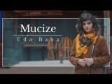 Eda Baba - Mucize
