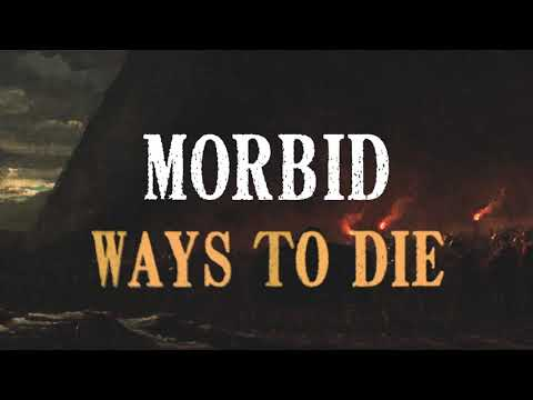 Morbid Ways To Die (Official Lyric Video)