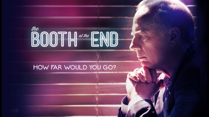 Столик в углу / The Booth at the End (2011) 1 сезон 4 серия (I Have My Reasons)