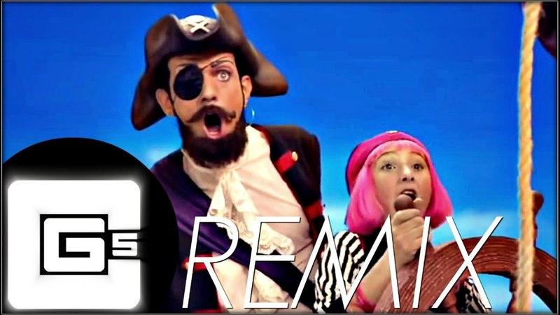 LazyTown - You Are A Pirate (Trap Remix) | CG5 Nenorama