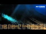 Bart Claessen &amp Dave Schiemann - Madness (Super8 &amp Tab remix) OFFICIAL