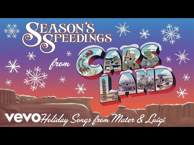 The Gifts of the Mater (From Season's Speedings from Cars Land: Holiday Songs from Mat...