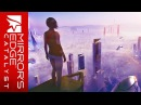 Mirror's Edge Catalyst - Ending Credit Theme (Soundtrack x 2) | Full Version