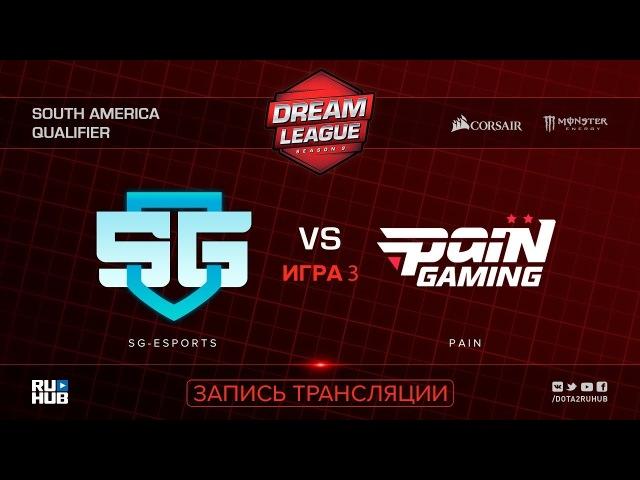 SG-eSports vs Pain, DreamLeague SA Qualifier, game 3 [Mila, Inmate]