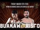 Буакав сдал бой пртив Риско Buakaw vs Jonay Risco full fight 9.03.2018