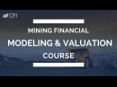 Mining Financial Modeling Valuation Course - Tutorial Corporate Finance Institute