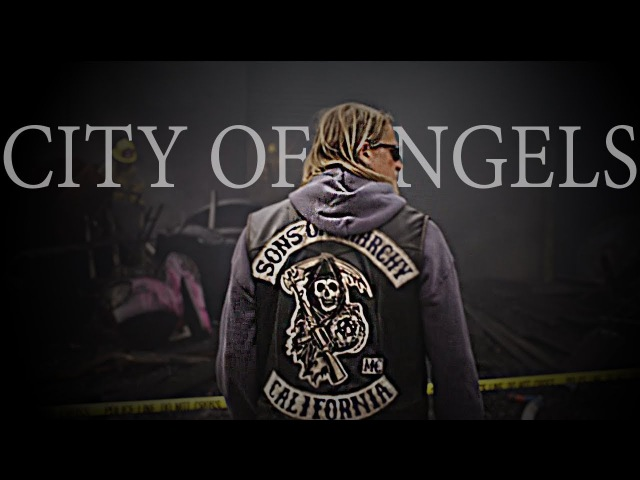Sons of Anarchy - City Of Angels