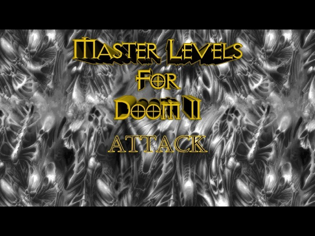 Прохождение Master Levels for Doom 2 [Attack] (100%)
