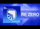 Ula - Re Zero (Jimmy Chou pres Prototype Remix) [Trance / Progressive]