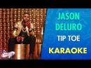 Jason Derulo - Tip Toe (Karaoke)   CantoYo