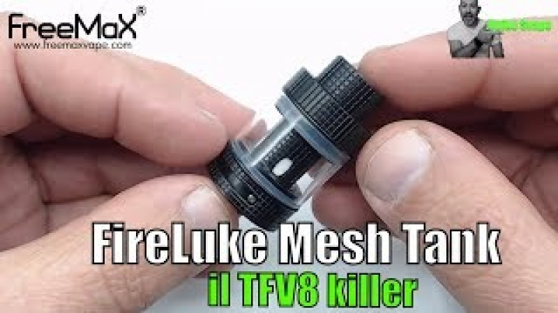 Il migliore tank a mesh - il TFV8 killer - FireLuke Mesh by FrreeMax - UnikoSvapo Recensione 2018