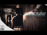 The Weight of Atlas - James Was A Cactus (ft. Cory Brunnemann) - Reflections OUT NOW