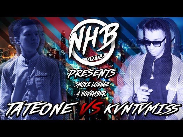 NHB Battle 2 | TATEONE X KVNTVMISS