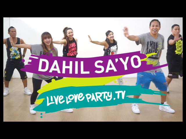 Dahil Sa'yo Live Love Party Zumba® Dance Fitness