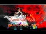 Американские Боги (Клип к Сериалу)