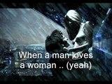 When a Man Loves a Woman Michael Bolton