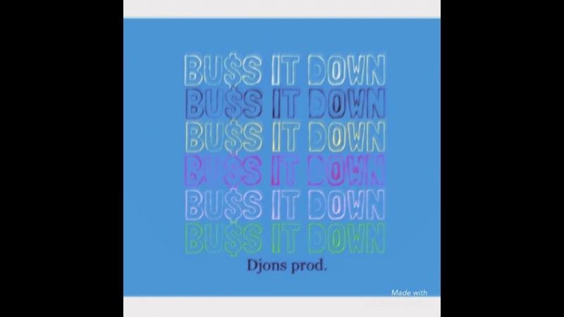 Djons prod. - Buss it (feat Big Mike)