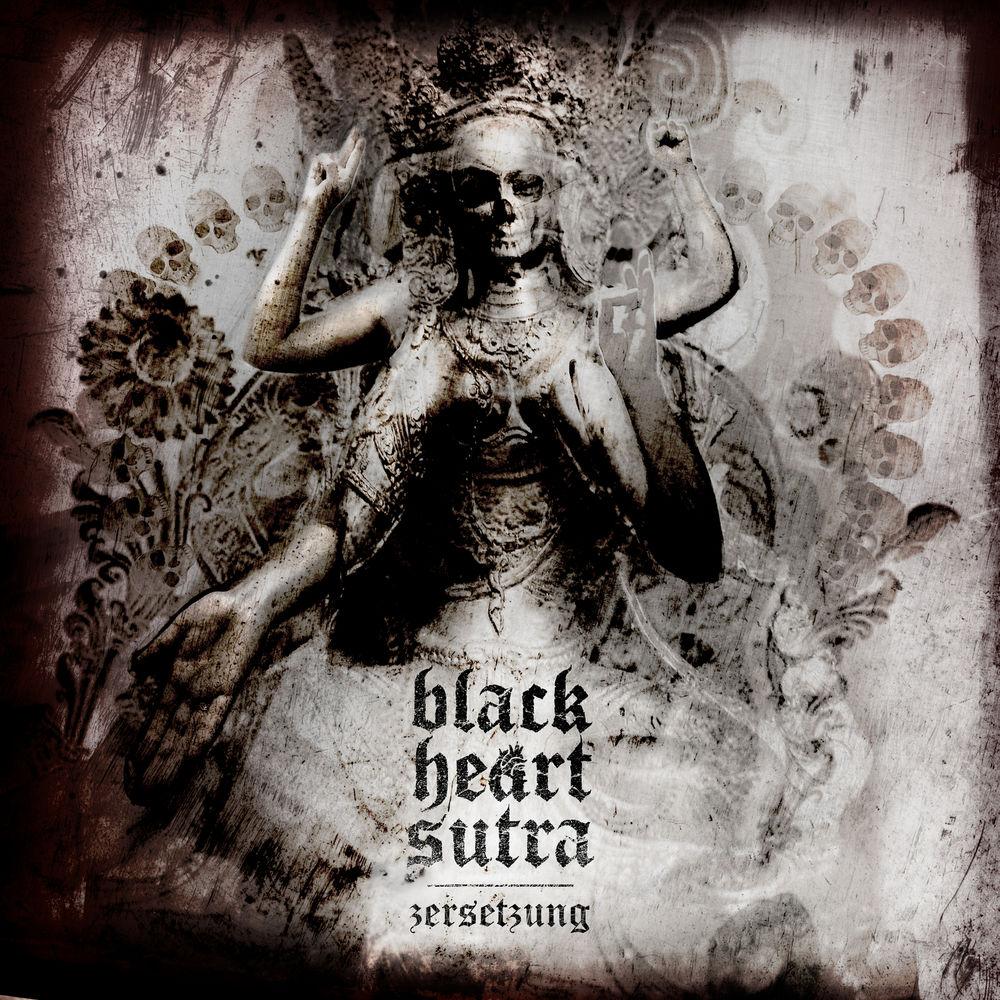Black Heart Sutra - Zersetzung (2017)