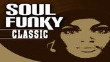 Classic Motown Soul Funky - Best Of Soul Funky Classics