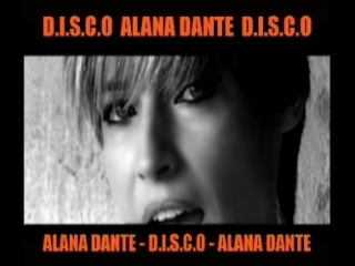 Alana Dante-Disco
