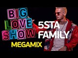 5sta Family - Megamix Big Love Show 2018