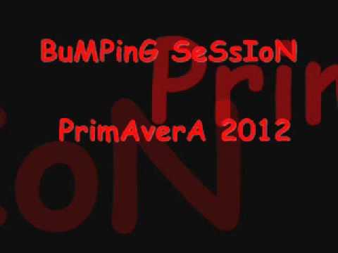 Bumping Sesion Primavera 2012 Parte 4