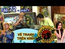 Ca sĩ Thiên Vương MTV tìm hiểu về nghệ thuật vẽ tranh trên kính | NTTVN 72 | Phần 1 | 240518 🎨