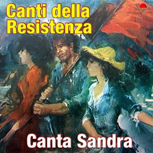 Sandra альбом Canti della resistenza