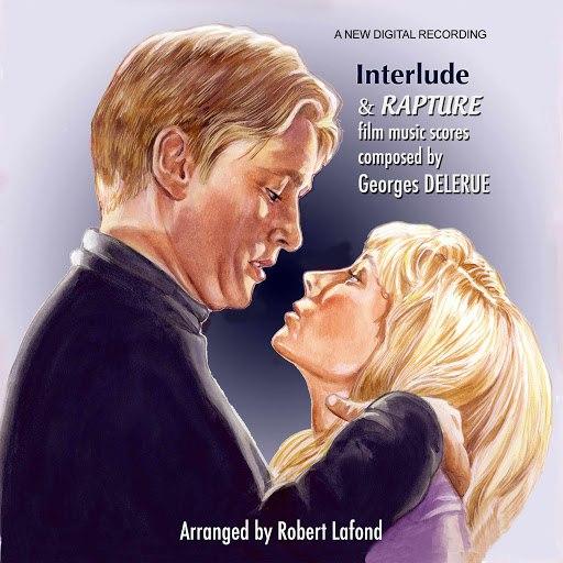 Georges Delerue альбом Interlude & Rapture
